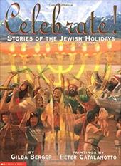 Celebrate! Stories of the Jewish Holiday