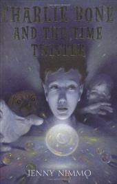 Children of the Red King #2: Charlie Bone and the Time Twister: The Time Twister