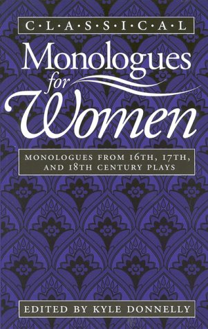 Classical Monologues for Women 9780435086206