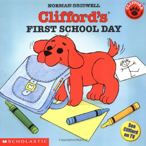 Clifford's First School Day 9780439082846