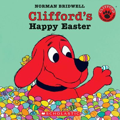 Clifford's Happy Easter [With Book] 9780439929387