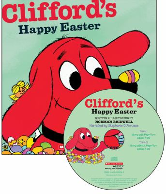 Clifford's Happy Easter [With Paperback Book] 9780439023290