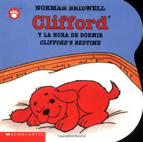 Clifford y la Hora de Dormir/Clifford's Bedtime 9780439545686