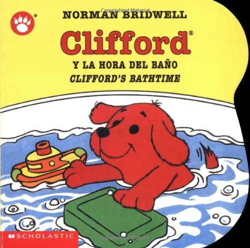 Clifford y la Hora del Bano/Clifford's Bathtime 9780439545679