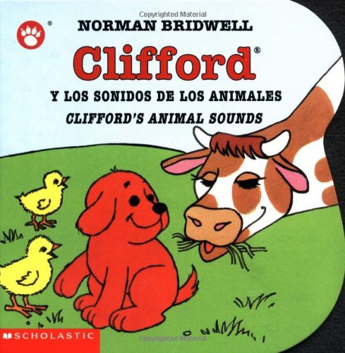 Clifford y los Sonidos de los Animales/Clifford's Animal Sounds 9780439551090