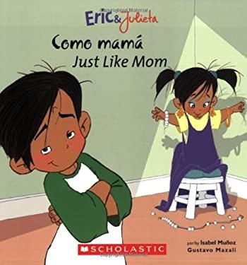 Como Mama/Just Like Mom 9780439783699