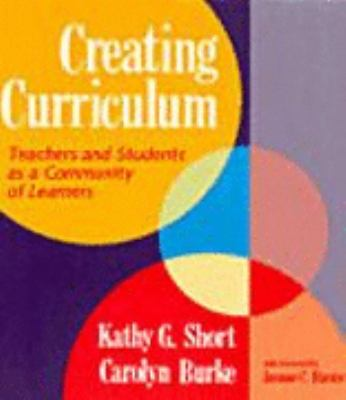Creating Curriculum: Teachers and Students as a Community of Learners 9780435085902