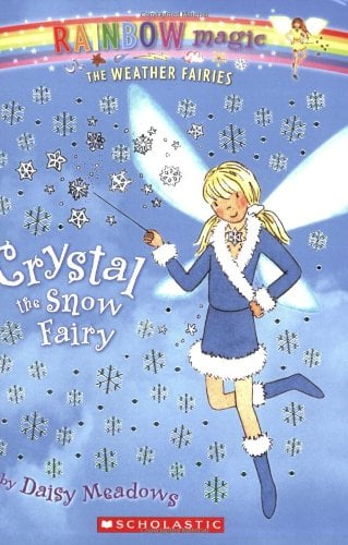 Crystal the Snow Fairy 9780439813877