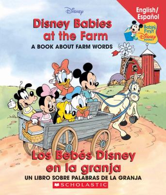 Disney Babies at the Farm / Los Bebes Disney En La Granja 9780439663595
