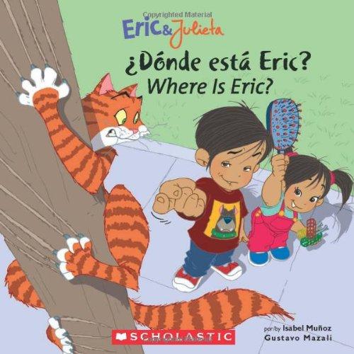 Donde Esta Eric?/Where Is Eric? 9780439783712