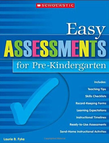 Easy Assessments for Pre-Kindergarten 9780439700719