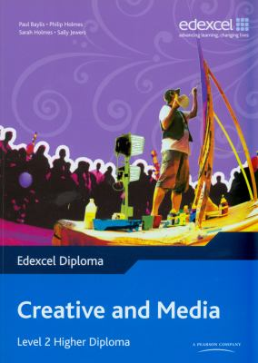 Edexcel Diploma: Creative & Media: Level 2 Higher Diploma Student Book