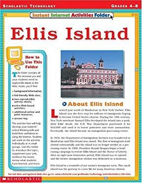 Instant Internet Activities Folder: Ellis Island 9780439296403