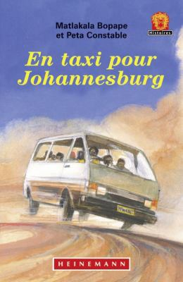 En Taxi Pour Johannesburg Jaws Level 1 French Translations 9780435903022