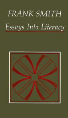 Essays Into Literacy: Selected Papers and Some Afterthoughts 9780435082055