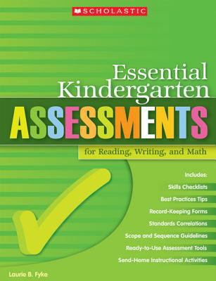 Essential Kindergarten Assessments for Reading, Writing, and Math 9780439529785