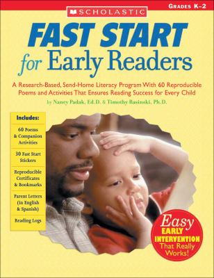 Fast Start for Early Readers: A Research-Based, Send-Home Literacy Program with 60 Reproducible Poems and Activities That Ensures Reading Success fo