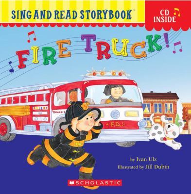 Fire Truck! [With CD] 9780439722124