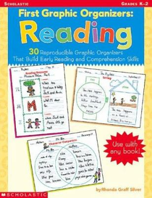 First Graphic Organizers: Reading: 30 Reproducible Graphic Organizers That Build Early Reading and Comprehension Skills 9780439458283