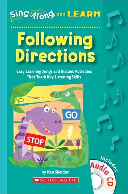 Following Directions: Easy Learning Songs and Instant Activities That Teach Key Listening Skills [With CD] 9780439802178