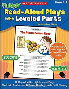 Funny Read-Aloud Plays with Leveled Parts, Grades 4-6 9780439870276