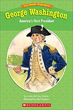 George Washington: America's First President 9780439923316