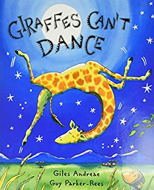 Giraffes Can't Dance 9780439287197