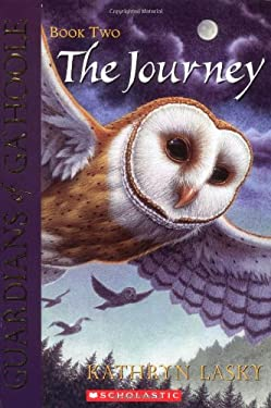 Guardians of Ga'hoole #2: The Journey 9780439405584