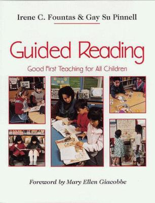 Guided Reading: Good First Teaching for All Children 9780435088637