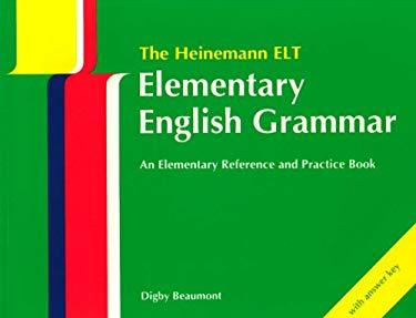 Heinemann Elementary English Grammar, the - With Key Edition 9780435283674