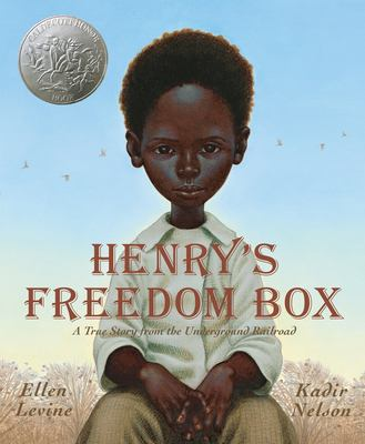 Henry's Freedom Box : A True Story from the Underground Railroad