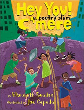 Hey You! C'Mere!: A Poetry Slam 9780439092579