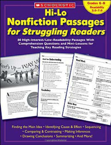 Hi-Lo Nonfiction Passages for Struggling Readers: Grades 6-8: 80 High-Interest/Low-Readability Passages with Comprehension Questions and Mini-Lessons 9780439694988