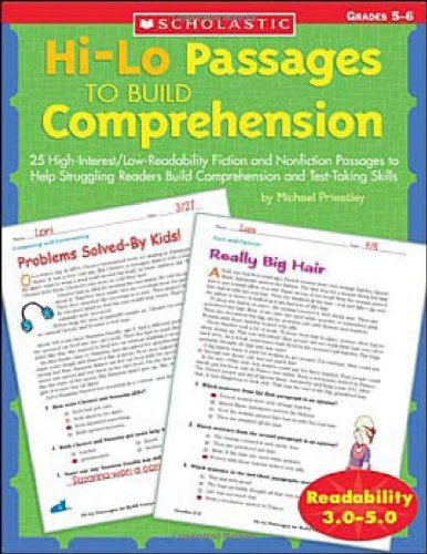 Hi/Lo Passages to Build Reading Comprehension Grades 4-5: 25 High-Interest/Low Readability Fiction and Nonfiction Passages to Help Struggling Readers 9780439548885