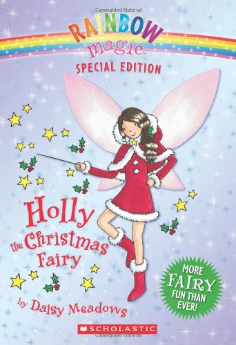 Holly the Christmas Fairy 9780439928809