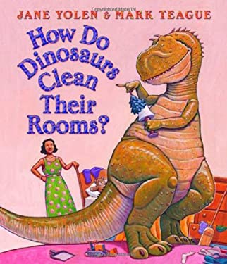 How Do Dinosaurs Clean Their Rooms? 9780439649506