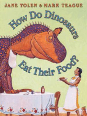 How Do Dinosaurs Eat Their Food?