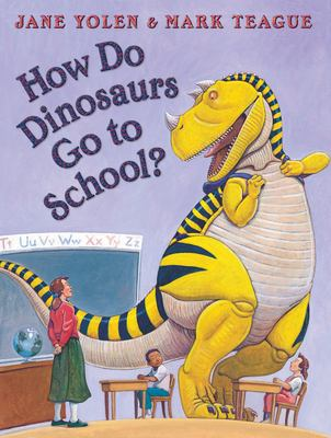 How Do Dinosaurs Go to School? 9780439020817