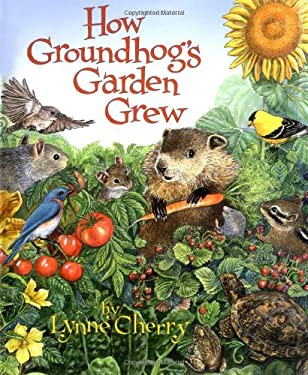 How Groundhog's Garden Grew 9780439323710