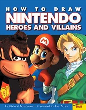 How to Draw Nintendo Heroes and Villians 9780439635790