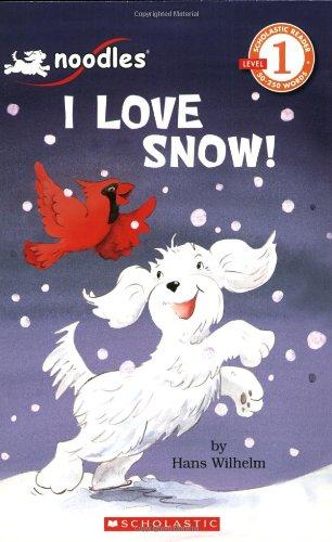 I Love Snow! 9780439795944