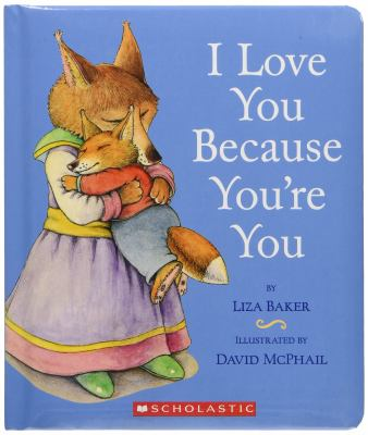 I Love You Because You're You [With Paperback Book] 9780439895583
