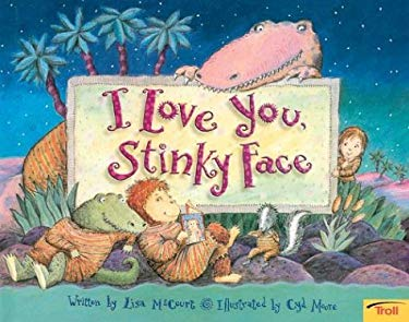 I Love You, Stinky Face 9780439635714