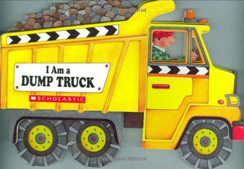 I'm a Dump Truck 9780439916172