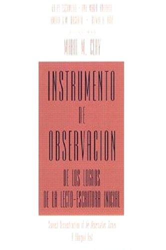 Instrumento de Observacion de Los Logros de La Lecto-Escritura Inicial: Spanish Reconstruction of an Observation Survey a Bilingual Text 9780435088583
