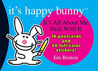 It's Happy Bunny Postcard Book #1: It's All about Me. Deal with It