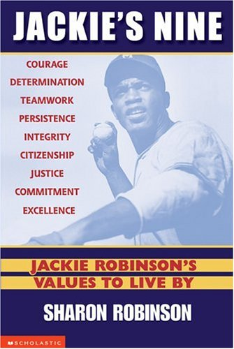 Jackie's Nine: Jackie Robinson's Values to Live by 9780439385503