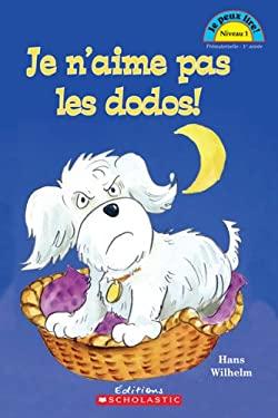 Je N'Aime Pas Les Dodos! 9780439958424