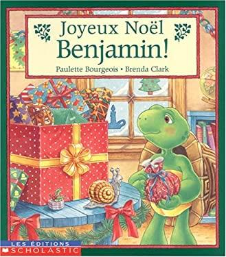 Joyeux No'l Benjamin! 9780439004343