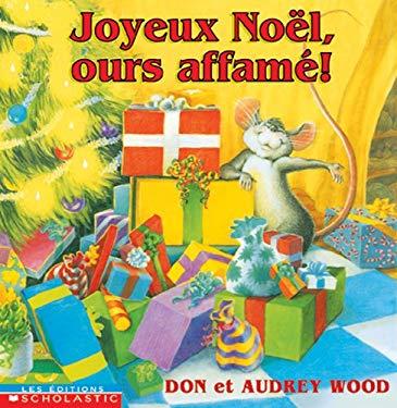 Joyeux Noel, Ours Affame! 9780439975322